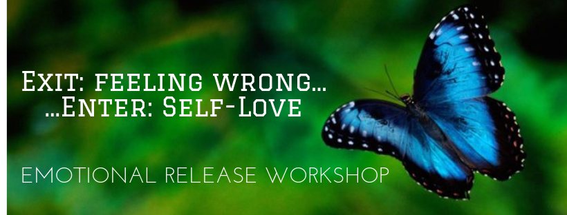 EXIT Feeling wrong... ENTER Self-Love!